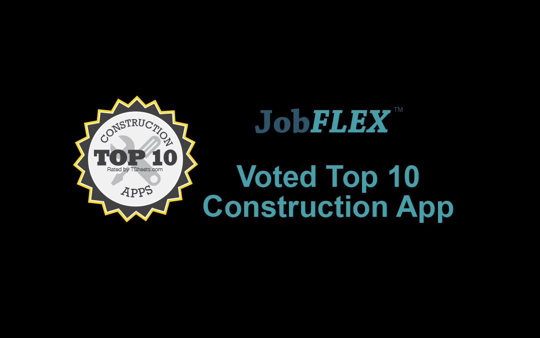 JobFLEX Named Top 10 Construction App