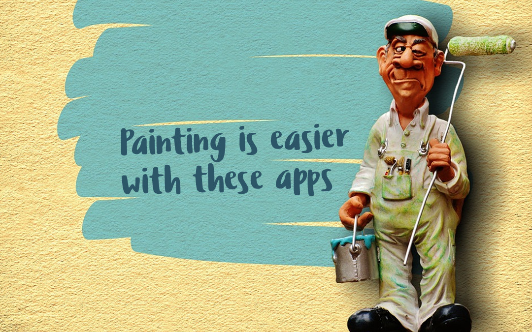 Top Four Painting Apps for Contractors