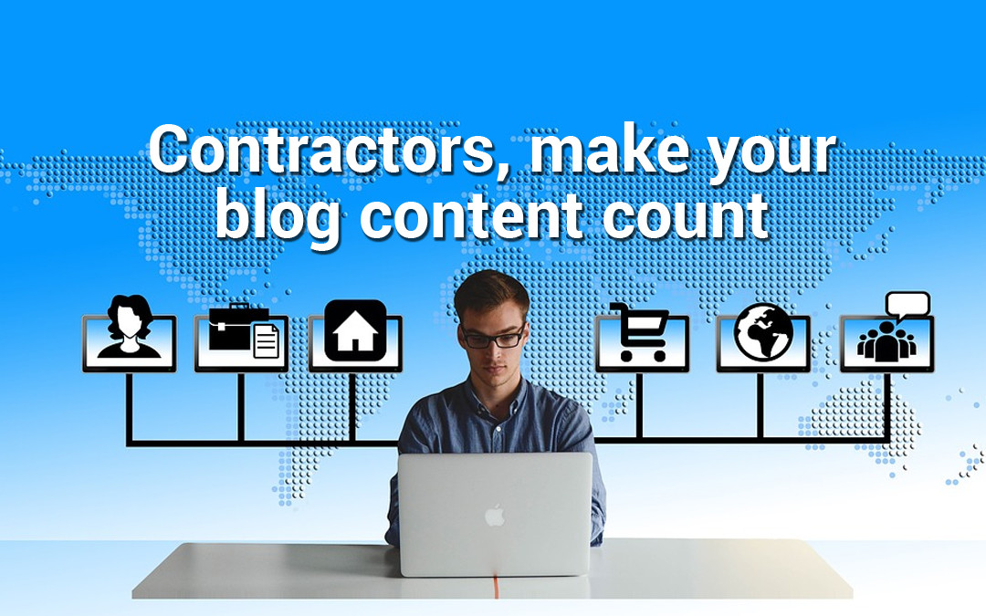 How to Come Up with Great Content for Your General Contractor Blog