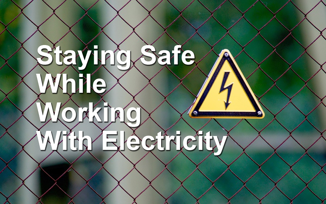 Safety Tips & Tools for Doing Electrical Work
