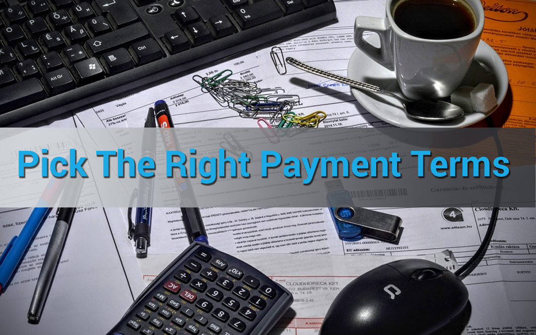 Everything You Need To Know About Invoice Payment Terms